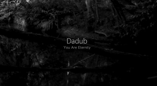 dadub-you-are-eternity