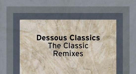 dessous-classic-remixes
