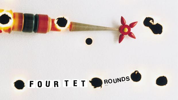 FourTet-Rounds