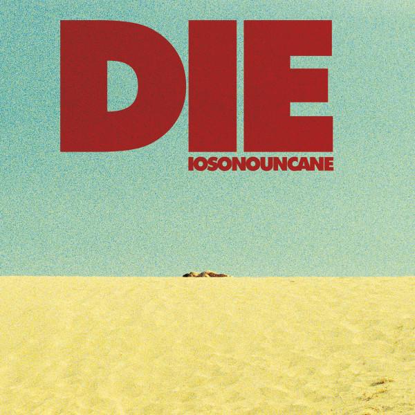 Iosonouncane - DIE