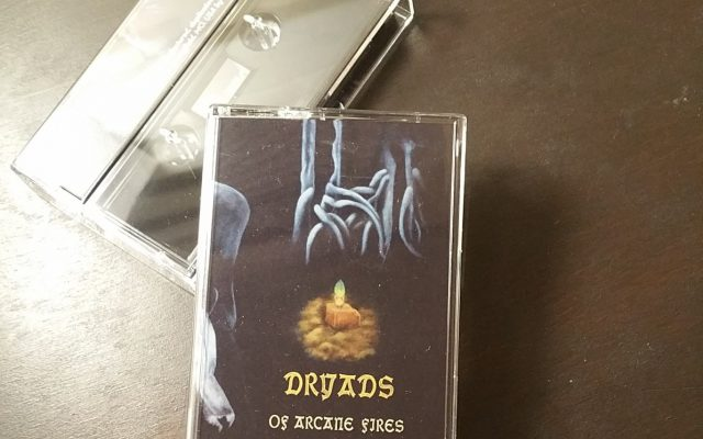 Dryads - Of Arcane Fire, Musicassetta